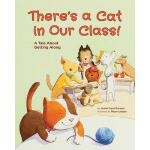 【预订】There's a Cat in Our Class!: A Tale about Getting Along
