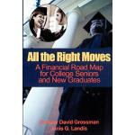 【预订】All the Right Moves: A Financial Road Map for the Colle