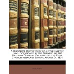 【预订】A Discourse on the Duty of Sustaining the Laws: Occasio