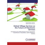 Global Village Services as the Future of Electronic Service