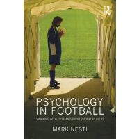 【预订】Psychology in Football: Working with Elite and Professi
