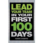 【预订】Lead Your Team in Your First 100 Days