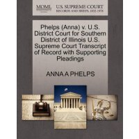 Phelps (Anna) v. U.S. District Court for Southern District