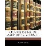【预订】Uvres de MR de Maupertuis, Volume 3 9781142356101