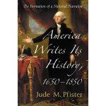 【预订】America Writes Its History, 1650-1850: The Formation of