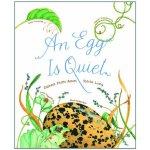 """An Egg Is Quiet""""美丽成长""""生命科普绘本系列:卵,如此安宁"""