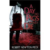 A Day No Pigs Would Die [ISBN: 978-0679853060]