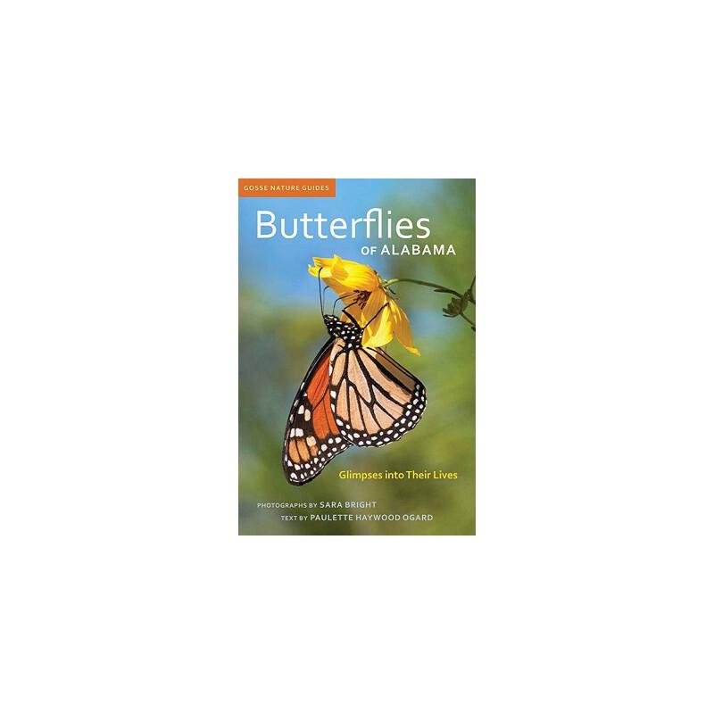 【预订】Butterflies of Alabama: Glimpses Into Their Lives 预订商品,需要1-3个月发货,非质量问题不接受退换货。