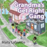 【预订】Grandma's Get Right Gang: Give Me Two of Dem