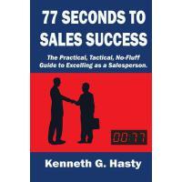 【预订】77 Seconds to Sales Success: The Practical, Tactical, N