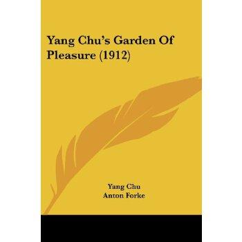 Yang Chu's Garden Of Pleasure (1912) [ISBN: 978-1104534172] 美国发货无法退货,约五到八周到货