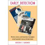 【预订】Early Detection: Women, Cancer, & Awareness Campaigns i
