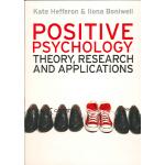 【预订】Positive Psychology: Theory, Research and Applications