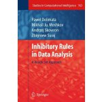 Inhibitory Rules in Data Analysis: A Rough Set Approach (St