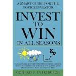 【预订】Invest to Win in All Seasons: A Smart Guide for the Nov