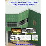 【预订】Complete Technical Bim Project Using Autodesk Revit: Ar