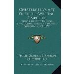 【预订】Chesterfield's Art of Letter Writing Simplified: Being