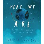 Here We Are: Notes for Living on Planet Earth 英文原版 Oliver J