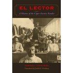 【预订】El Lector: A History of the Cigar Factory Reader
