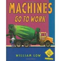 Machines Go To Work [ISBN: 978-0805087598]