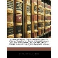 【预订】An Exposition of the Pretended Claims of William Vans on