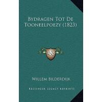 【预订】Bydragen Tot de Tooneelpoezy (1823)