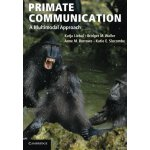 Primate Communication: A Multimodal Approach [ISBN: 978-052