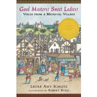 英文原版 The Newbery Award Winners 2008: Good Masters! Sweet Ladies!: Voices from a Medieval Village 2008年纽伯瑞奖