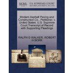 Modern Asphalt Paving and Construction Co., Petitioner, v.