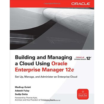 Building and Managing a Cloud Using Oracle Enterprise Manager 12c (Oracle Press) [ISBN: 978-0071763226] 美国发货无法退货,约五到八周到货