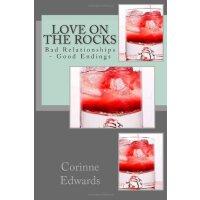 Love On The Rocks: Bad Relationships - Good Endings [ISBN: