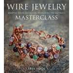 Wire Jewelry Masterclass: Wrapped, Coiled and Woven Pieces