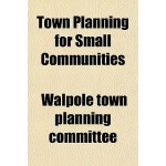 【预订】Town Planning for Small Communities 9781152074439
