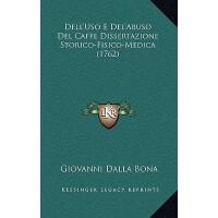 【预订】Dell'uso E del'Abuso del Caffe Dissertazione Storico-Fi