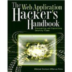 The Web Application Hacker'S Handbook: Discovering And Expl