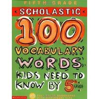 孩子们需要知道的100个单词 英文原版 100 Vocabulary Words Kids Need to Know by 5th Grade 五年级