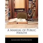 【预订】A Manual of Public Health 9781143791178