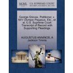 George Grevas, Petitioner, v. M/V Olympic Pegasus, Etc., et