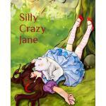 【预订】Silly Crazy Jane