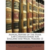 【预订】Annual Report of the Poor Law Commissioners for England