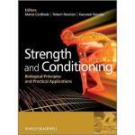 【预订】Strength and Conditioning - Biological Principles and P