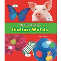 My First Book of Italian Words (Bilingual Picture Dictionar