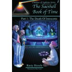 The Saeshell Book of Time, Part 1: The Death of Innocents [