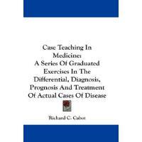 【预订】Case Teaching in Medicine: A Series of Graduated Exerci