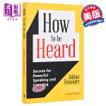 【中商原版】怎么才能被听进去 吸引人的演讲的秘密 英文原版 How to be Heard Julian Treasu