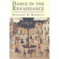 【预订】Dance in the Renaissance: European Fashion, French Obse
