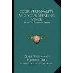 【预订】Your Personality and Your Speaking Voice: How to Develo