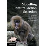 Modelling Natural Action Selection [ISBN: 978-1107000490]