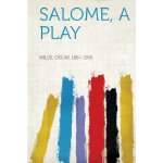 Salome, a Play [ISBN: 978-1313039116]