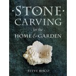 Stone Carving for the Home & Garden [ISBN: 978-1861088444]